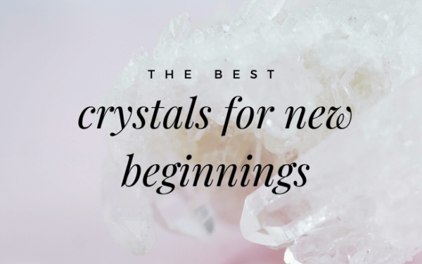 image with text overlay: best crystals for new beginnings