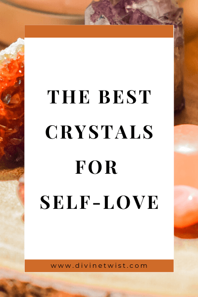 image with text overlay: the best crystals for self-love