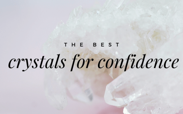 Image with text overlay: the best crystals for confidence