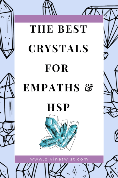 image with text overlay: the best crystals for empaths and HSP