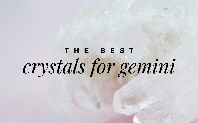 Image with text overlay: The best crystals for Gemini.