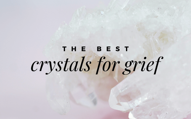 Image with text overlay: the best crystals for grief.