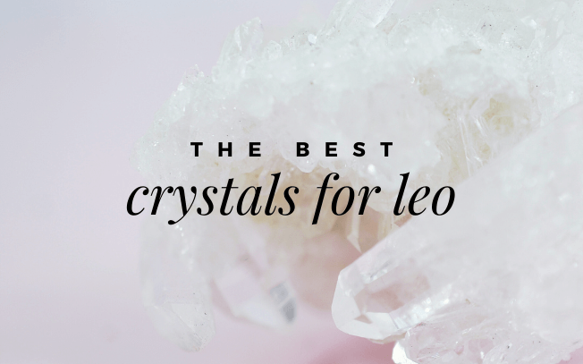 Image with text that reads: the best crystals for leo.