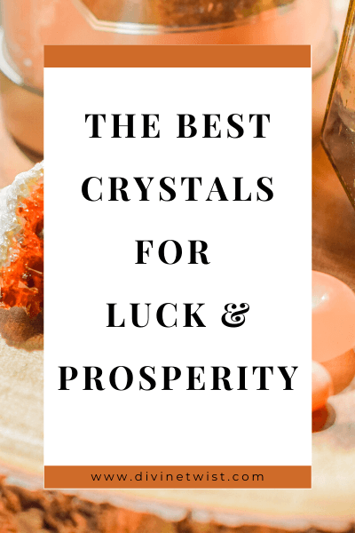 image with text overlay: the best crystals for luck and prosperity