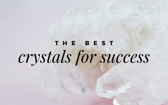 image with text overlay: the best crystals for success.